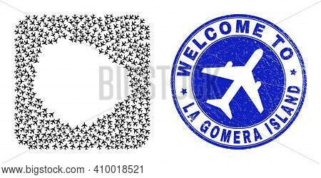 Vector Collage La Gomera Island Map Of Airliner Elements And Grunge Welcome Badge. Collage Geographi