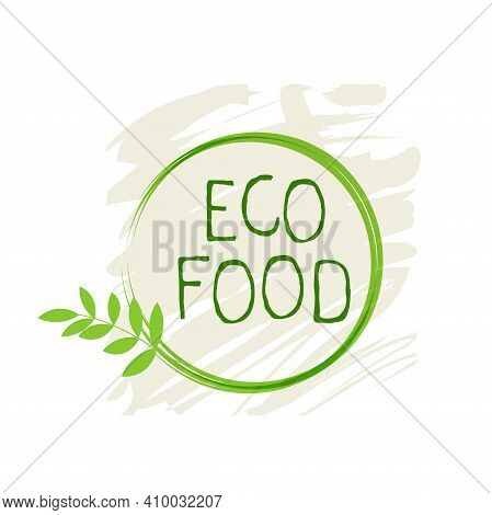 Eco Food Label And High Quality Product Badges. Bio Healthy Organic, 100 Bio And Natural Product Ico