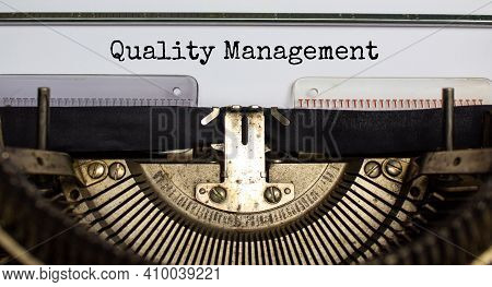 Quality Management Symbol. Words 'quality Management' Typed On Retro Typewriter. Business, Quality M
