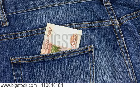 Russian Money In My Pocket. Bills In The Back Pocket Of Jeans. The Concept Of Pocket Money. Cash. Bu