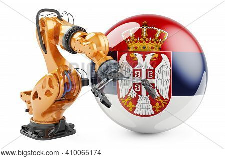 Robotic Arm With Serbian Flag. Modern Technology, Industry And Production In Serbia Concept, 3d Rend