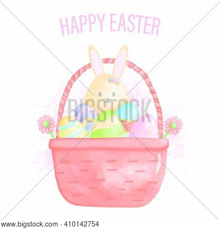 Watercolor Happy Easter Day With Bunny And Easter Egg In The Basket