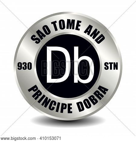 Sao Tome And Principe Money Icon Isolated On Round Silver Coin. Vector Sign Of Currency Symbol With