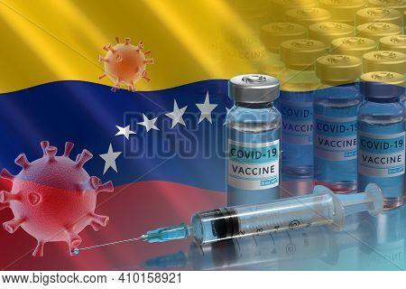 Venezuela To Launch Covid-19 Vaccination Campaign. Coronavirus Vaccine Vials, Covid 19 Cell And Flag