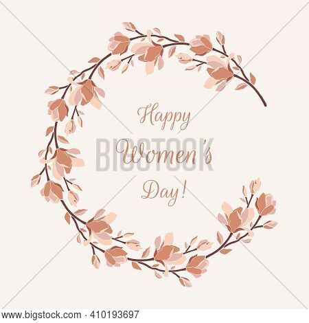 Wreath With Magnolia Branches, Leaves, Blooming Flowers, Buds. Floral Vector Frame In Pastel Color P