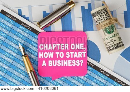 Business And Finance Concept. Among The Financial Statements And Charts Is A Note With The Text - Ch