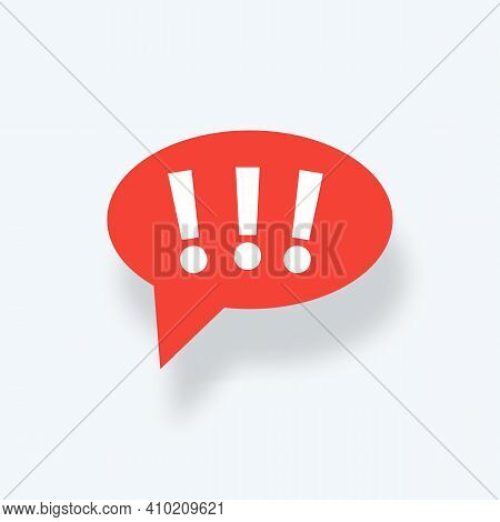 Speech Bubble With Exclamation Mark. Exclamation Mark. Hazard Warning Symbol. Flat Design Style. Red