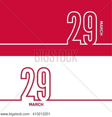 March 29. Set Of Vector Template Banners For Calendar, Event Date.