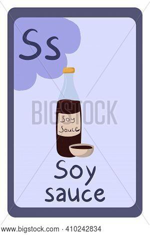 Colorful Abc Education Flash Card, Letter S - Soy Sauce, Asian Fermented . Alphabet Vector Illustrat