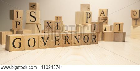 The Word Governor Is From Wooden Cubes. Economy State Government Terms.