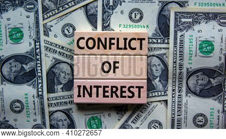 Conflict Of Interest Symbol. Wooden Blocks With Words 'conflict Of Interest'. Beautiful Background F