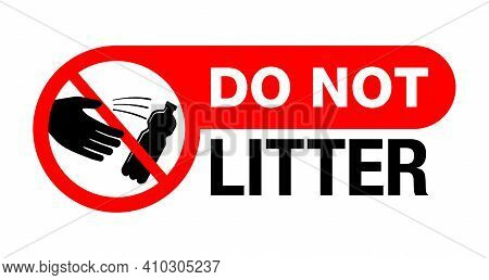 Do Not Litter Sticker For Environment Protection And Cleanliness - Crossed Person Throwing Empty Bot