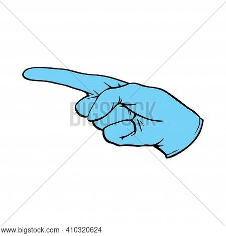 A Medical Glove Points Strictly With A Finger. Vector Isolated Pop Art Illustration In Outline Style