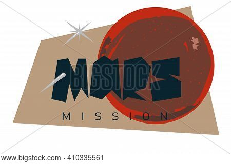 Mars Mission Logo. Spacecraft Landing On Mars