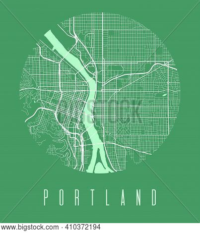 Portland Map Poster. Decorative Design Street Map Of Portland City. Cityscape Aria Panorama Silhouet