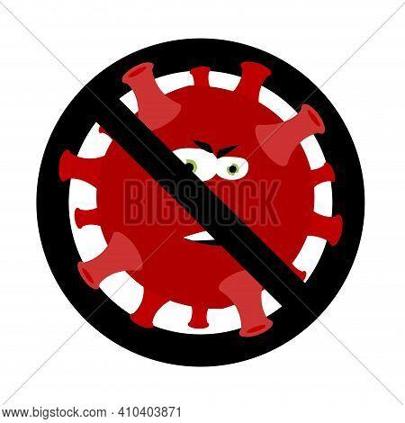 Prohibition Outbreak Coronavirus, Ban Influenza Contamination Bacterium Pneumonia. Vector Warning Co
