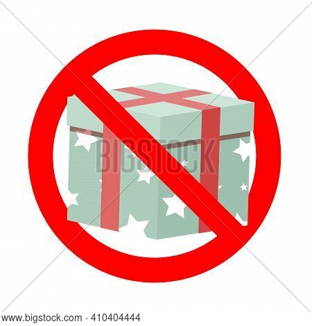 No Present Gift To Birthday Christmas Party. Vector Forbidden Birthday Parcel, Prohibitory And Cauti