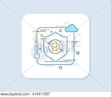 Security Confirmed Line Icon. Abstract Vector Button. All Day Cyber Defence Sign. Private Protection