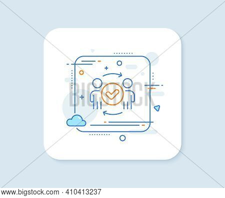 Approved Teamwork Line Icon. Abstract Square Vector Button. Accepted Team Sign. Human Resources Symb