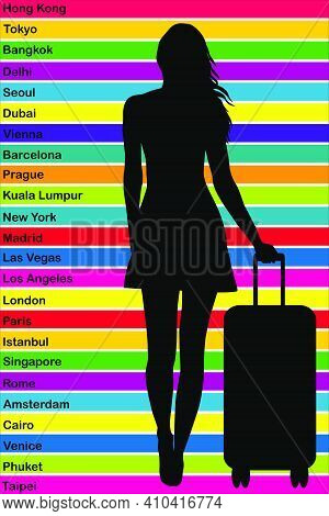 Travel Around The World Concept With Silhouette Of A Female Tourist And The Name Of The Most Famous