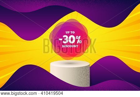 Up To 30 Percent Discount Off Banner. Background With Podium Platform. Sale Sticker Shape. Coupon La