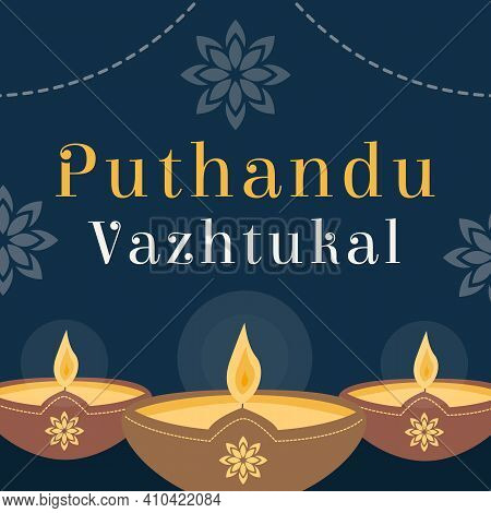 Puthandu Vazhtukal Holiday Tamil Translation Happy New Year. Ugandu Or Diwali South India Sri Lanka