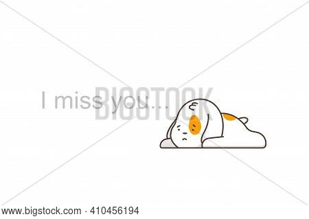 Miss You Vector Cartoon Flat Concept Illustration With Cute Sad Dog Isolated On A White Background.