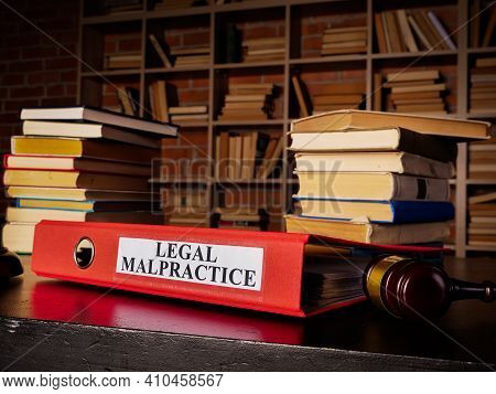 Documents About Legal Malpractice In The Red Folder.