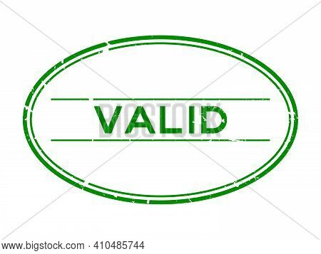 Grunge Green Valid Word Oval Rubber Seal Stamp On White Background