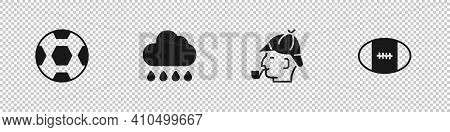 Set Football Ball, Cloud With Rain, Sherlock Holmes And Rugby Icon. Vector