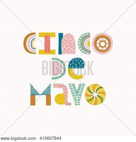 Mexican Holiday 5 May Cinco De Mayo. Vector Type Banner.