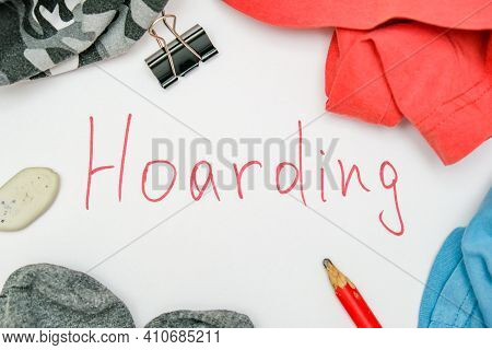 Hoarding Disorder Concept, Mental Health Problem When People Collect Different Useless Things And Wa