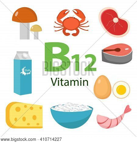 Infographic Set Of Vitamin B12. Healthy Lifestyle And Diet Vector Concept. Vector Illustration