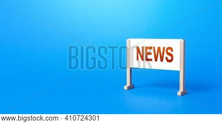 Stand Poster With The Inscription News On A Blue Background. Important Events And Incidents, Extraor