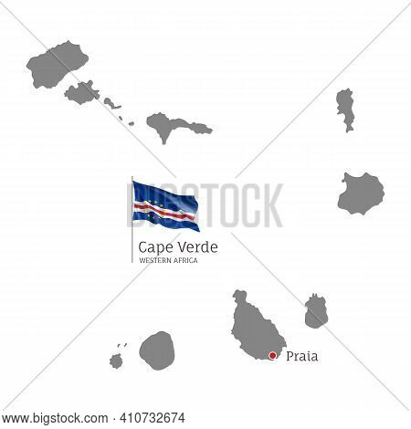 Silhouette Of Cape Verde Country Map. Gray Editable Map With Waving National Flag And Praia Capital,