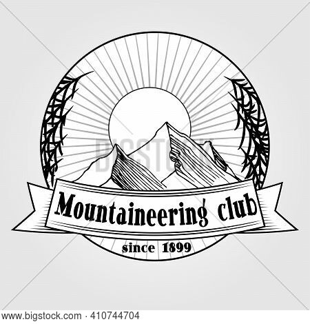 Mountaineering Club On A Banner, Mountains And Trees In The Background, Vector Illustration