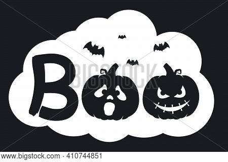 Boo Halloween Silhouette With Pumpkins, Bats And Witch Hat. Vector Illustration Isolated On A White
