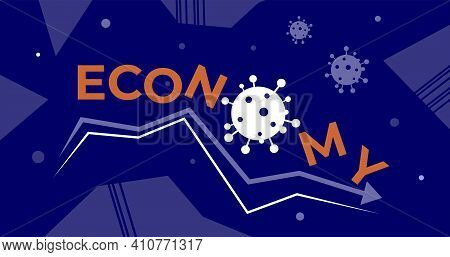 The Decline In The Economy Illustration. Vector Banner, Poster For Social Media. Words Economy With