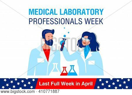 Medical Laboratory Professionals Week. It Is Celebrated In The Last Full Week In April. Banner, Post