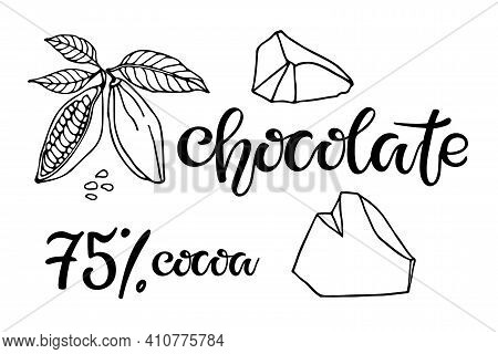 Chocolate Set. Chocolate, 75 Percent Cocoa Text. Cocoa Beans With Leaves And Chocolate Pieces Isolat
