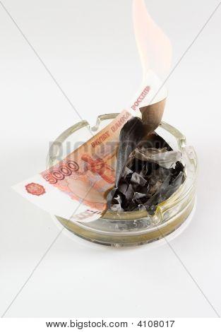 Money In An Ashtray Burns