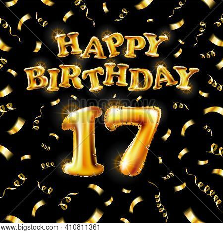 17 Happy Birthday Message Made Of Golden Inflatable Balloon Seventeen Letters Isolated On Black Back