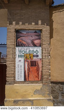 Toledo, Spain, July 2020 - Poster Outside The Bullring In The City Of Toledo, Spain