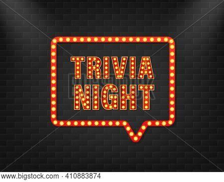 Trivia Night Light For Flyer Design. Vector Background. Poster, Banner. Light Banner. Vector Illustr