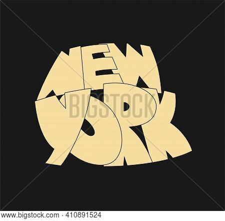 New York Vector Text. Cartoon Style Hand Drawn Lettering. Can Be Used For Printing On T Shirt And So