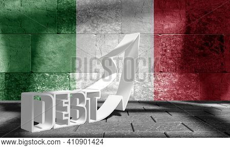 National Debt Concept Illustration. National Flag Of Italy. 3d Rendering. Debt Word On Concrete Wall