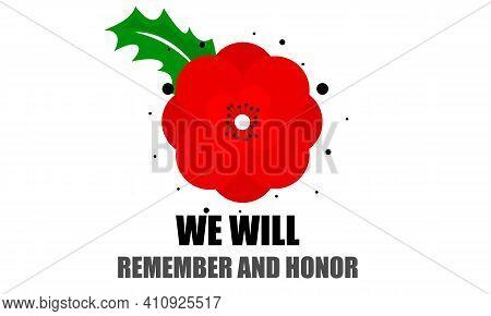 Poppy Flower For Memorial Day We Will Remember, Vector Art Illustration.