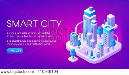 Smart City Vector Illustration Of Town With Digital Communication Technology. Isometric Office Skysc