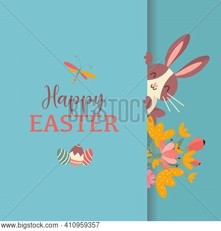 Greeting Card Happy Easter With Flowers, Eggs, Peeping Out Rabbit On Blue