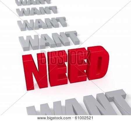 Need Dominates Want